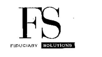 FS FIDUCIARY SOLUTIONS