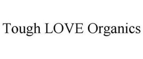 TOUGH LOVE ORGANICS