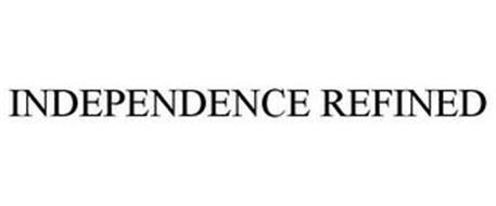 INDEPENDENCE REFINED