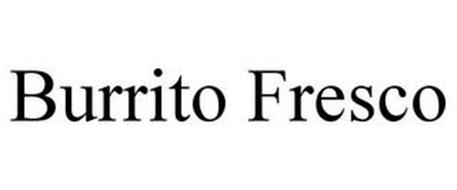 BURRITO FRESCO