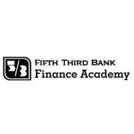 FIFTH THIRD BANK FINANCE ACADEMY