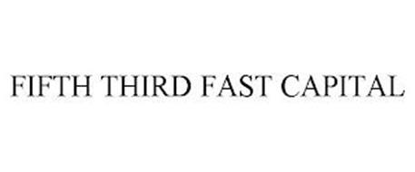 FIFTH THIRD FAST CAPITAL
