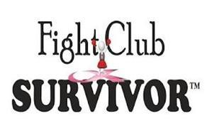 S FIGHT CLUB SURVIVOR