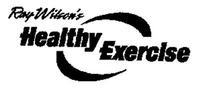 RAY WILSON'S HEALTHY EXERCISE