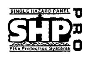 SINGLE HAZARD PANEL SHP PRO FIKE PROTECTION SYSTEMS ...