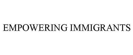 EMPOWERING IMMIGRANTS