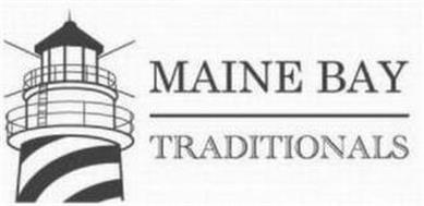 MAINE BAY TRADITIONALS