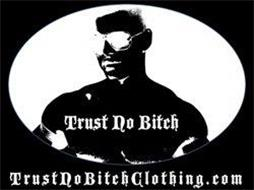 TRUST NO BITCH TRUSTNOBITCHCLOTHING.COM
