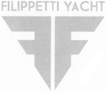 FILIPPETTI YACHT FF