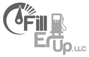 FILL ER UP, LLC