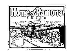 HOME OF RAMONA BRAND