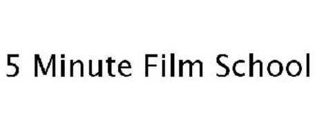 5 MINUTE FILM SCHOOL