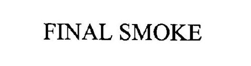 FINAL SMOKE