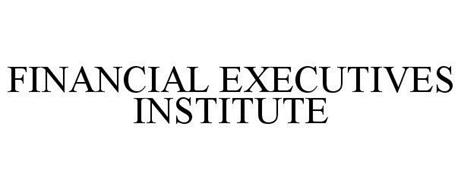 FINANCIAL EXECUTIVES INSTITUTE