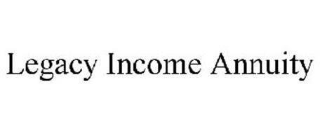 LEGACY INCOME ANNUITY