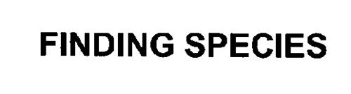 FINDING SPECIES