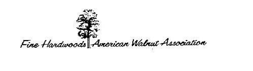 FINE HARDWOODS AMERICAN WALNUT ASSOCIATION