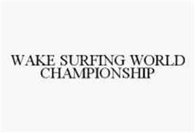 WAKE SURFING WORLD CHAMPIONSHIP