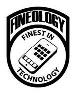 FINEOLOGY FINEST IN TECHNOLOGY