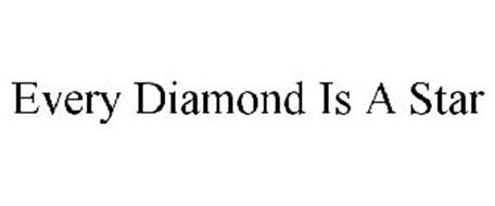 EVERY DIAMOND IS A STAR