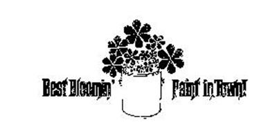 BEST BLOOMIN' PAINT IN TOWN!