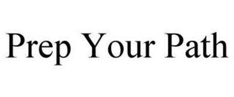 PREP YOUR PATH