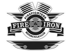 FIRE & IRON FIREFIGHTERS MOTORCYCLE CLUB