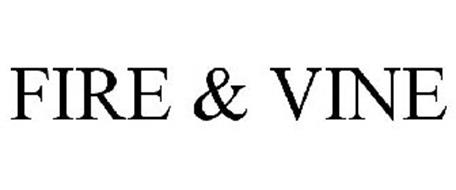 FIRE & VINE