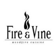 FIRE & VINE WOODFIRE CUISINE
