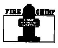 FIRE CHIEF HOME HYDRANT SYSTEMS