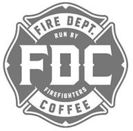 FDC FIRE DEPT. COFFEE RUN BY FIREFIGHTERS