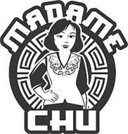 MADAME CHU