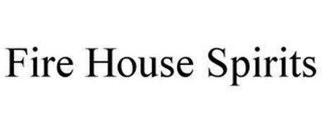 FIRE HOUSE SPIRITS