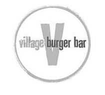 V VILLAGE BURGER BAR