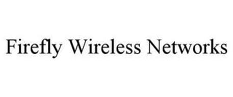FIREFLY WIRELESS NETWORKS