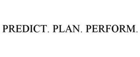 PREDICT. PLAN. PERFORM.