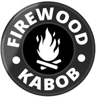 FIREWOOD · KABOB ·