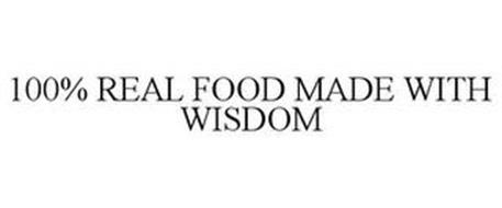 100% REAL FOOD MADE WITH WISDOM