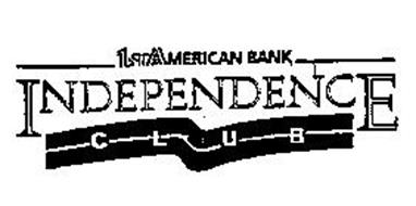 1ST AMERICAN BANK INDEPENDENCE CLUB