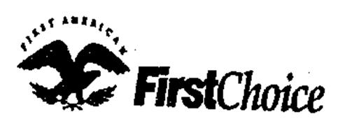 FIRST AMERICAN FIRST CHOICE