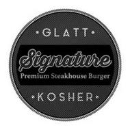 SIGNATURE PREMIUM STEAKHOUSE BURGER GLATT KOSHER