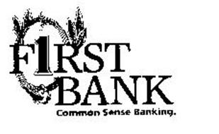 F1RST BANK COMMON SENSE BANKING