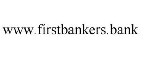 WWW.FIRSTBANKERS.BANK
