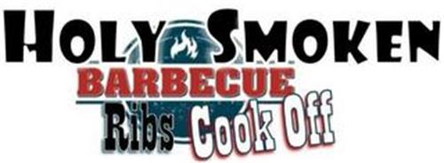 HOLY SMOKEN BBQ RIBS COOK OFF