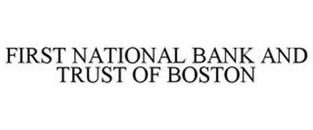 FIRST NATIONAL BANK AND TRUST OF BOSTON