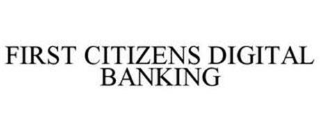 FIRST CITIZENS DIGITAL BANKING