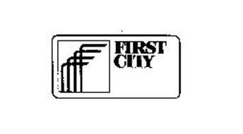 F FIRST CITY
