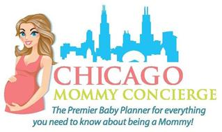 CHICAGO MOMMY CONCIERGE THE PREMIER BABY PLANNER FOR EVERYTHING YOU NEED TO KNOW ABOUT BEING A MOMMY!
