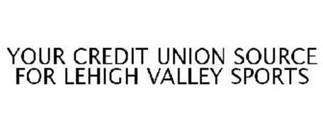 YOUR CREDIT UNION SOURCE FOR LEHIGH VALLEY SPORTS