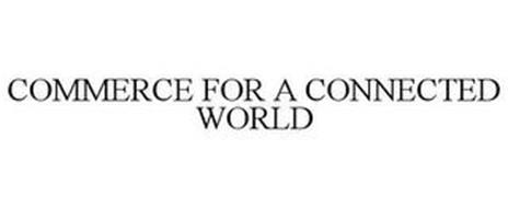 COMMERCE FOR A CONNECTED WORLD